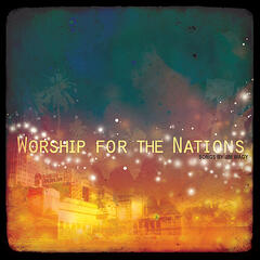 Worship For The Nations