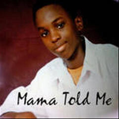Mama Told Me (feat. Gino)