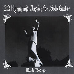 33 Hymns and Classics for Solo Guitar- Spiritual Calm