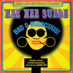 "Bad & Bodacious (From The Movie ""Going Off"" Soundtrack) [Eddie Dee Live Records Present]"