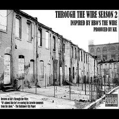 Through the Wire Season 2 (Music Inspired by HBO's the Wire)