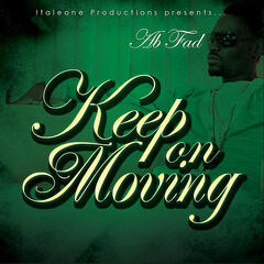 Keep on Moving (Italeone Productions Presents)