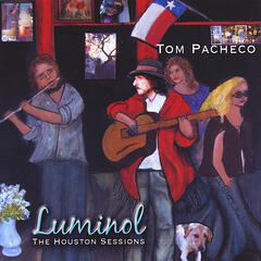 LUMINOL (The Houston Sessions)