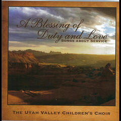 A Blessing of Duty and Love: Songs about Service