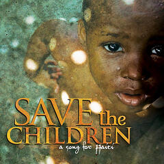 Save the Children - A Song for Haiti