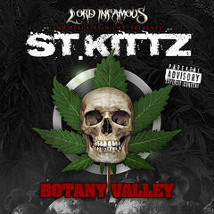 Botany Valley (Lord Infamous And Black Rain Entertainment Presents St. Kittz)