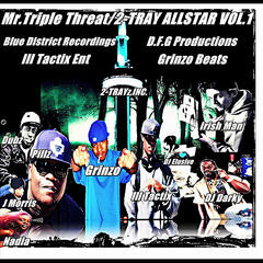 Mr.Triple Threat/2 Trayz Allstar, Vol. 1