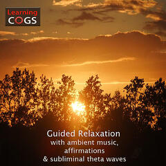 Guided Relaxation and Affirmations