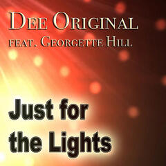 Just for the Lights (feat. Georgette Hill)