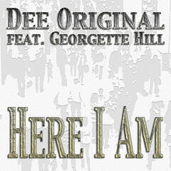 Here I am (feat. Georgette Hill)
