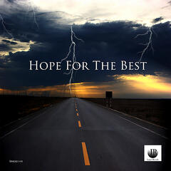 Hope For the Best (feat. Jip, Nice, Stack Chips & Dividen)