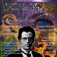 "Gustav Mahler: ""From the Life of a Lonely One"" (Symphony No.1)"