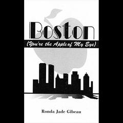 "Boston ""You're the Apple of My Eye"""