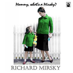 Mommy, What's a Mirsky