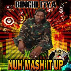 Nuh Mash It Up