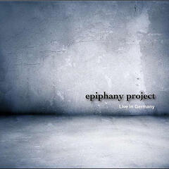 Epiphany Project Live in Germany