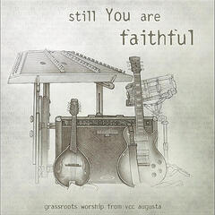 Still You are Faithful