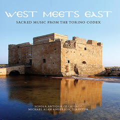 West Meets East: Sacred Music of the Torino Codex