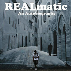Realmatic: An Autobiography