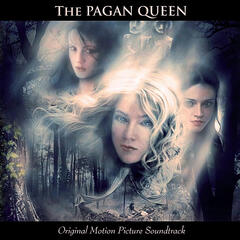 The Pagan Queen - Original Motion Picture Soundtrack