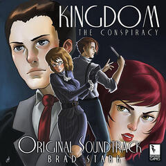 Kingdom: The Conspiracy - Official Soundtrack