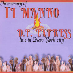 Live in NYC in memory of Ti Manno