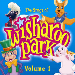The Songs of Wisharoo Park, Vol. 1