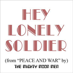 Hey Lonely Soldier
