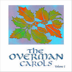 The Overman Carols, Vol. 1