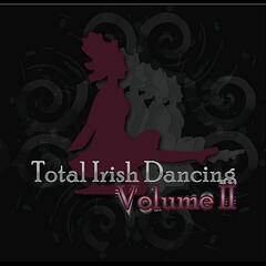 Total Irish Dancing, Vol. Two