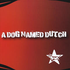 A Dog Named Dutch
