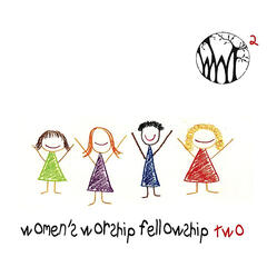 Women's Worship Fellowship Two