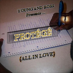 Protege (All In Love)