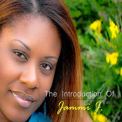 The Introduction of Jammi J.