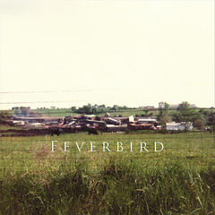Feverbird - EP