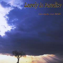 Lonely In Paradise