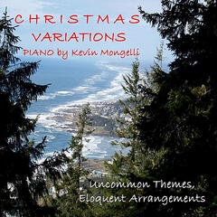 Christmas Variations, Piano by Kevin Mongelli