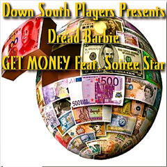Get  Money (feat. Soiree Star)