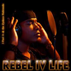 Rebel IV Life