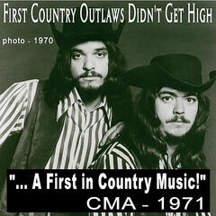 First Country Outlaws Didn't Get High