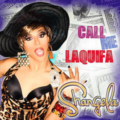 Call Me Laquifa (B. Ames Mix)