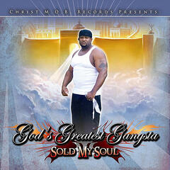 Sold My Soul (Christ M.O.B. Records Presents:)