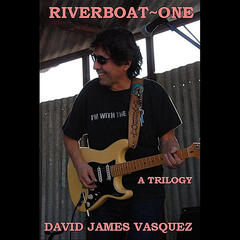 Riverboat One (A Trilogy)