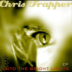 Into the Bright Lights - EP