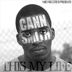 This My Life (NBD Records Presents)
