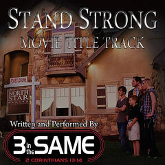 Stand Strong (Movie Title Track)