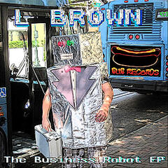 The Business Robot EP