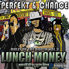 Lunch Money (feat. DJ Jazzy Joyce)