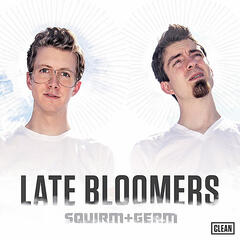 Late Bloomers [Clean]