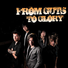 From Guts to Glory